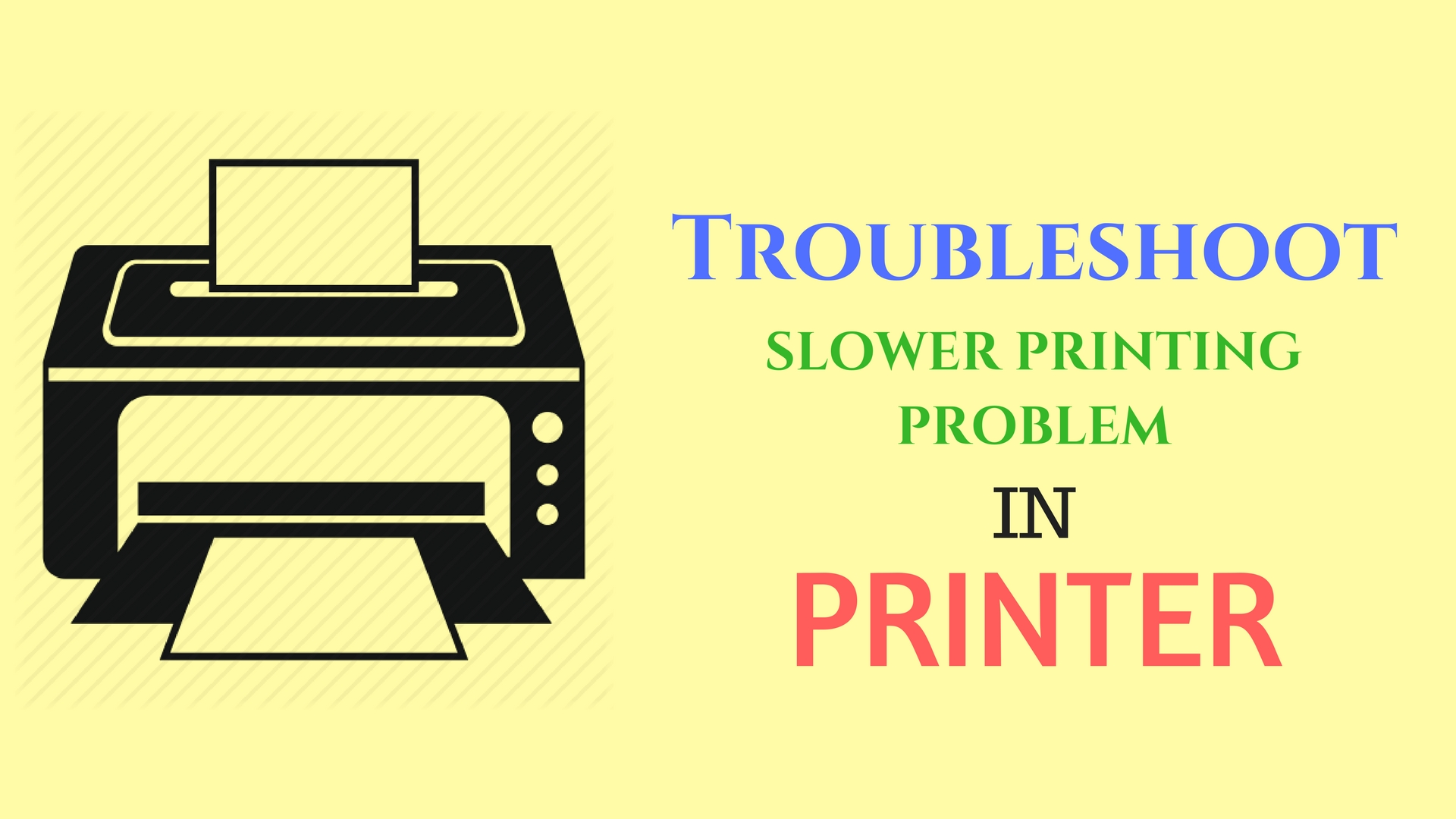 Slower printing Problem in Epson Printers