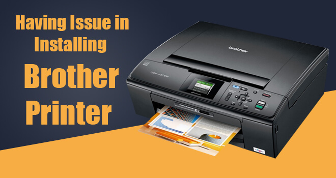 issue in installing brother printer