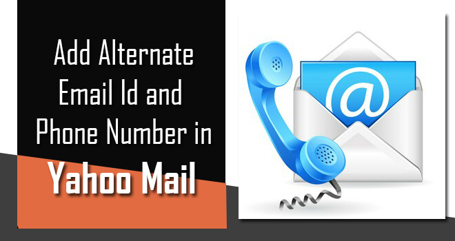 add alternate email id and phone number in yahoo mail