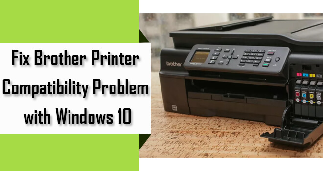 fix brother printer compatibility problem