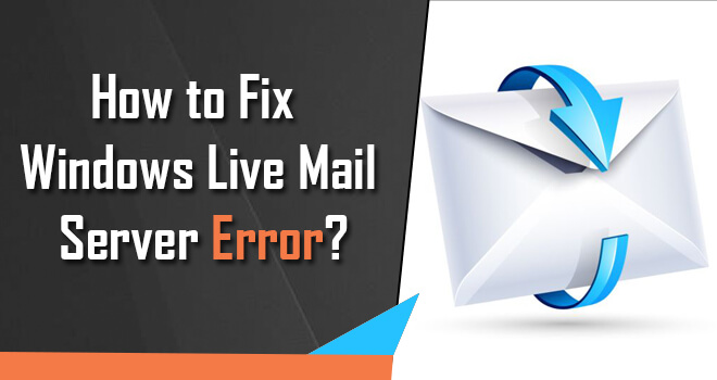 fix Windows live mail server error