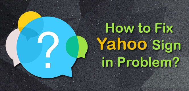 Fix Yahoo Sign in Problem