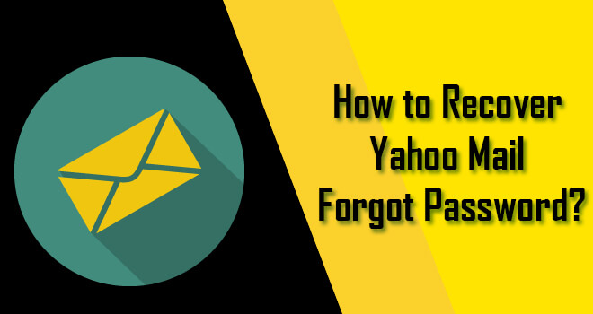 Recover Yahoo Mail Forgot Password
