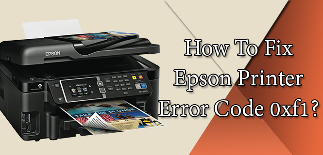 Image result for epson printer error code 0xf1