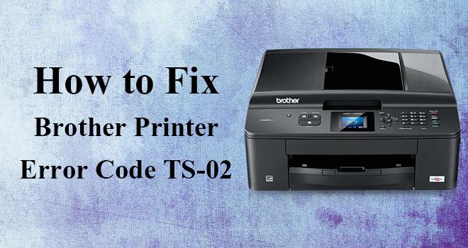 Brother Printer Error Code TS-02