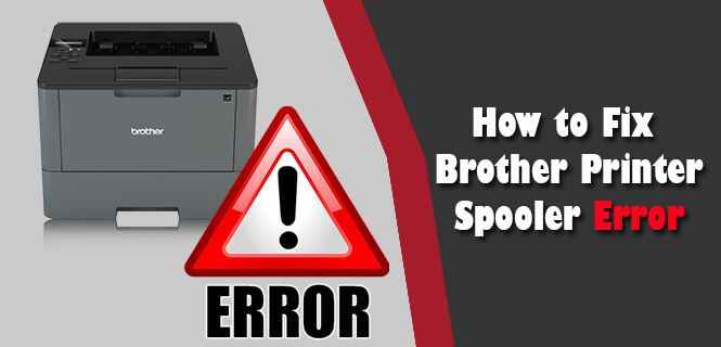 Brother Printer Spooler Error
