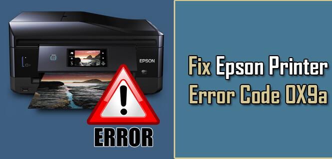 Epson Printer Error Code 0X9a