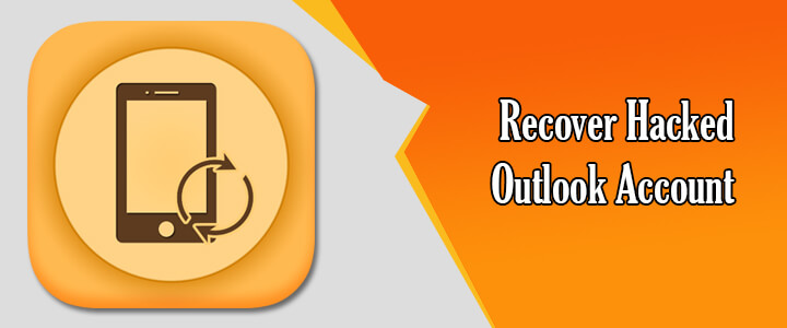 Recover Hacked Outlook Account