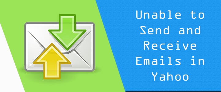 unable send receive emails in yahoo