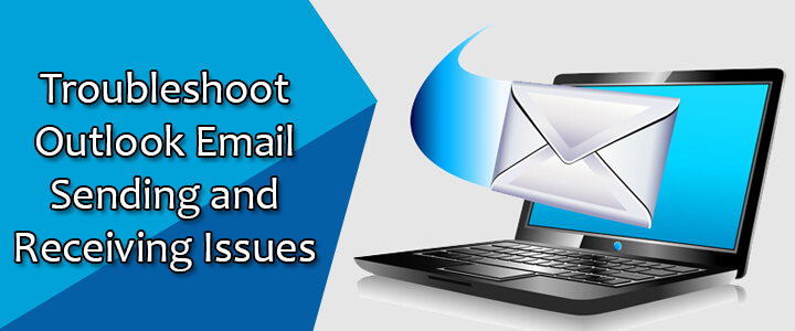 Troubleshoot Outlook Email