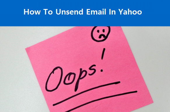 Unsend Email in Yahoo